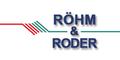 Röhm & Roder GmbH